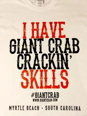 I Have Skills - Giant Crab, Myrtle Beach
